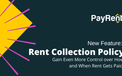 Rent Collection Policy (RCP): A New PayRent Feature