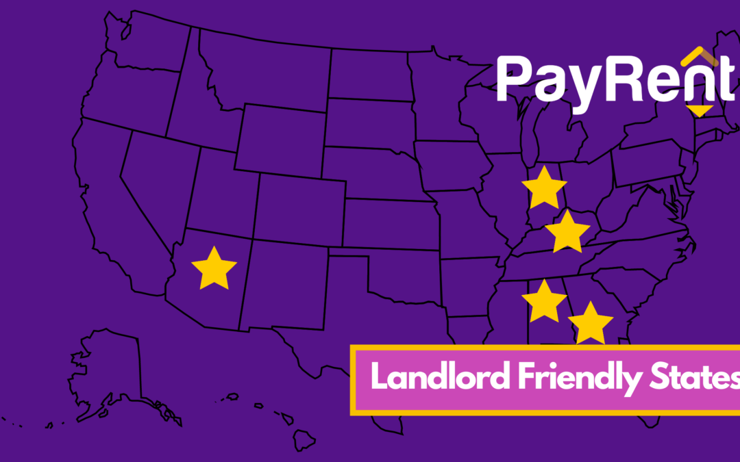 Landlord Friendly States, What is a landlord friendly state, Landlord friendly states map